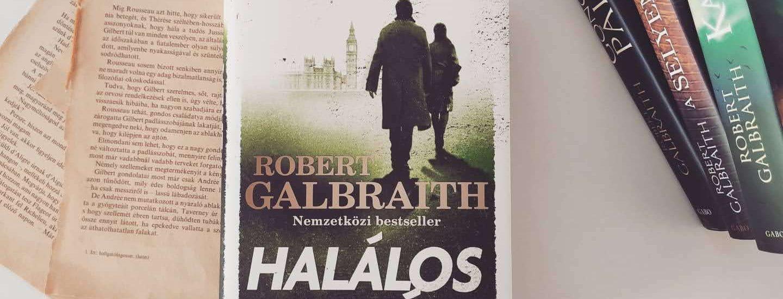Robert Galbraith: Halálos fehér