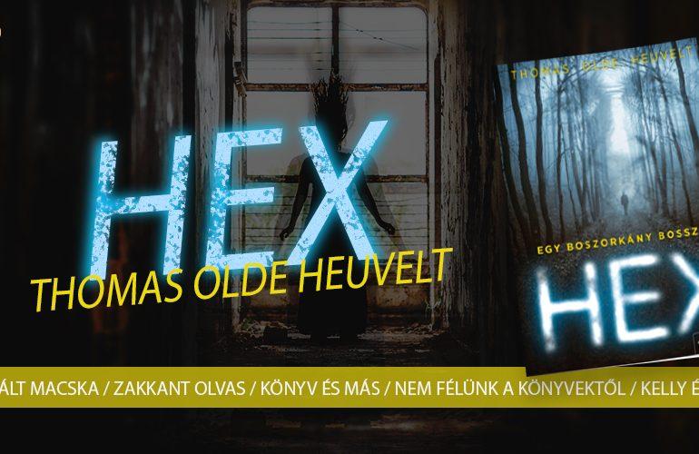 Thomas Olde Heuvelt: HEX - Egy boszorkány bosszúja + Nyereményjáték