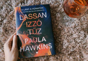 Paula Hawkins: Lassan izzó tűz + Nyereményjáték